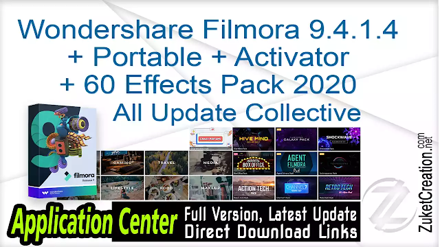 Wondershare Filmora 9.4.1.4 + Portable + Activator + 60 Effects Pack 2020 All Update Collective
